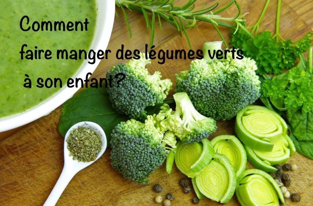 Pourquoi et comment faire manger des légumes verts aux enfants?